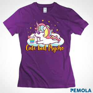 Pemola, Unicorn Cute But Psycho Women's T-shirt, unicorn shirts, unicorn shirts for girls, unicorn shirts for womens, funny shirts