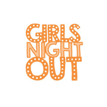 Tonic Studios - Girls Night Out - Girls Night Out Die Set