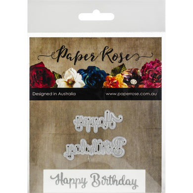 Paper Rose Dies - Happy Birthday