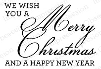 Cling Stamp, We Wish You - Discontinued - Christmas