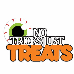 Halloween: No Tricks Laser Die Cut