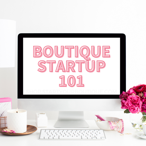 Boutique Startup 101