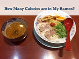 How Many Calories are in My Ramen? Calories of 4 Ramen Types