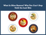 What Is Miso Ramen? Why You Can't Stop Until the Last Bite