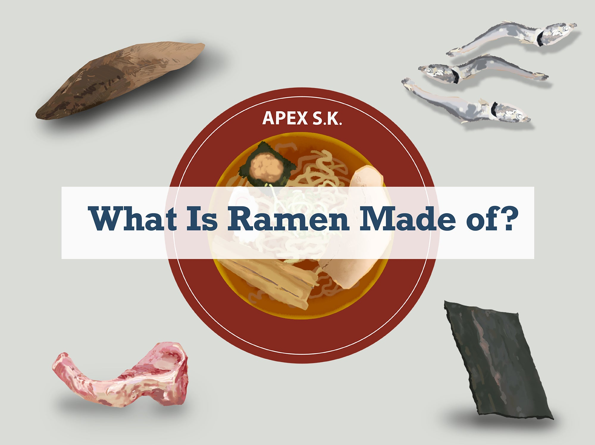 What Is Ramen Made of? 15 Facts You've Probably Never Heard of