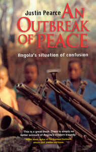 AN OUTBREAK OF PEACE: Angola's Situation of Confusion