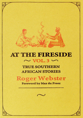 AT THE FIRESIDE - VOL 3