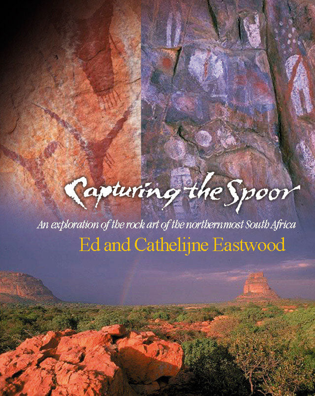 CAPTURING THE SPOOR: An exploration of southern African rock art