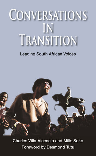 CONVERSATIONS IN TRANSITION: Leading South African Voices