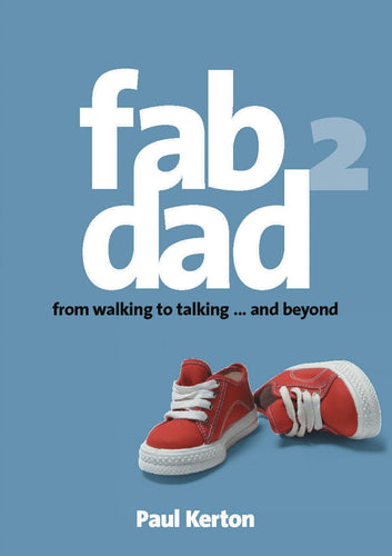 FAB DAD 2: From Walking to Talking