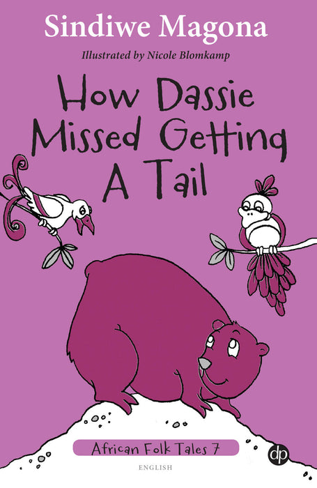 How Dassie Missed Getting a Tail - Folk Tale 7
