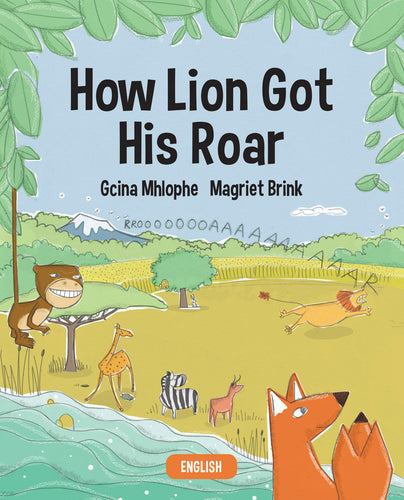 How Lion Got His Roar