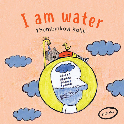 I AM WATER: A story from South Africa