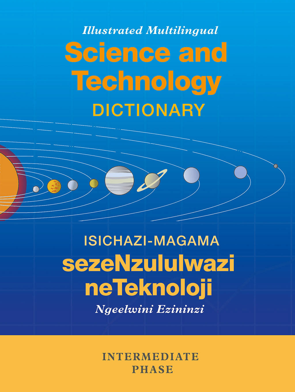 ILLUSTRATED MULTILINGUAL SCIENCE AND TECHNOLOGY DICTIONARY