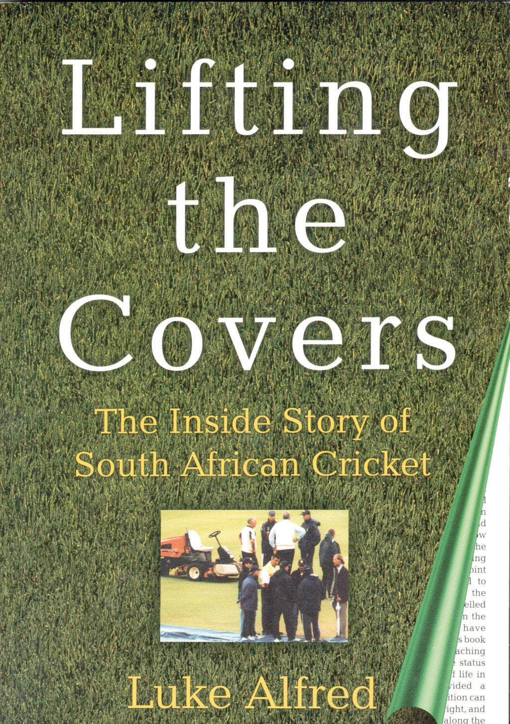 LIFTING THE COVERS: The inside story of South African cricket