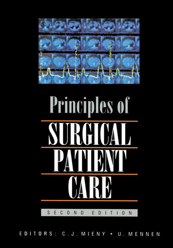PRINCIPLES OF SURGICAL PATIENT CARE