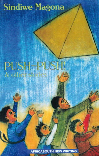 PUSH-PUSH AND OTHER STORIES