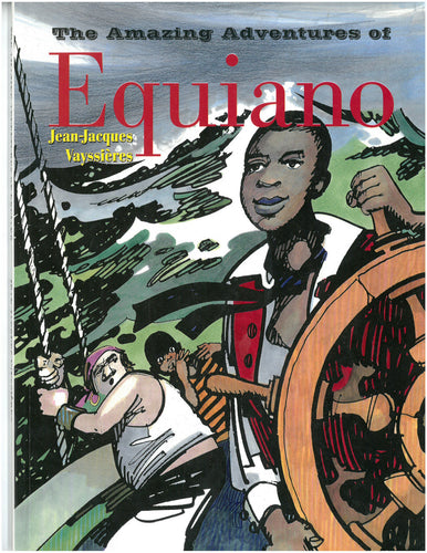 THE AMAZING ADVENTURES OF EQUIANO