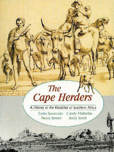 THE CAPE HERDERS: A history of the Khoikhoi of southern Africa