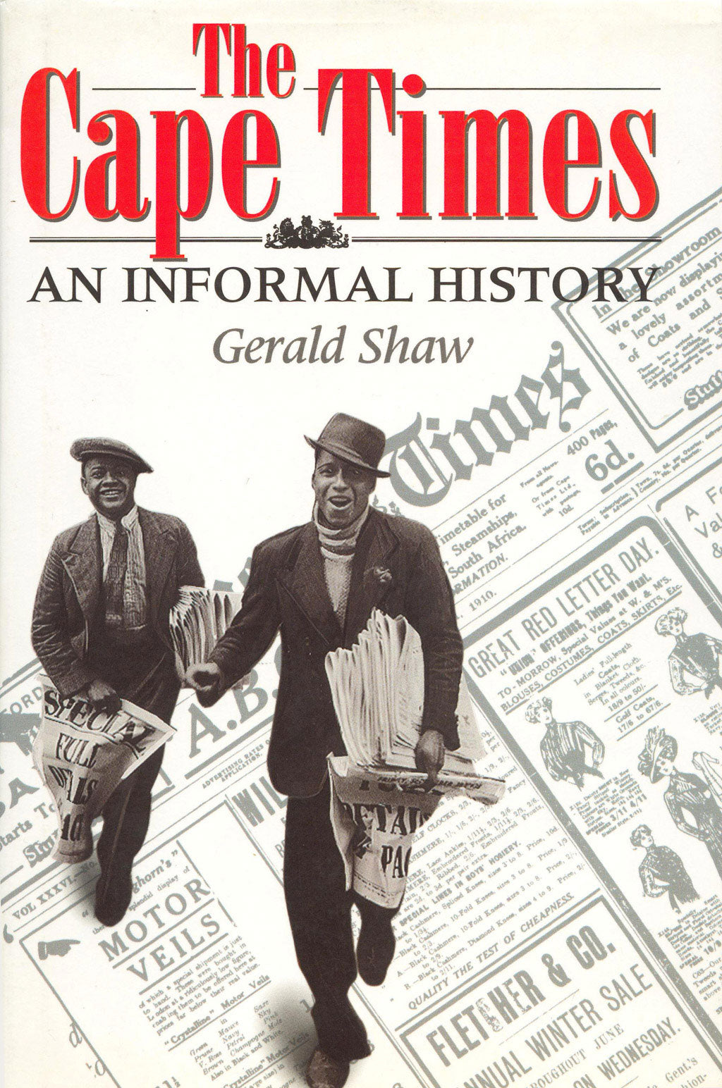 THE CAPE TIMES: An informal history