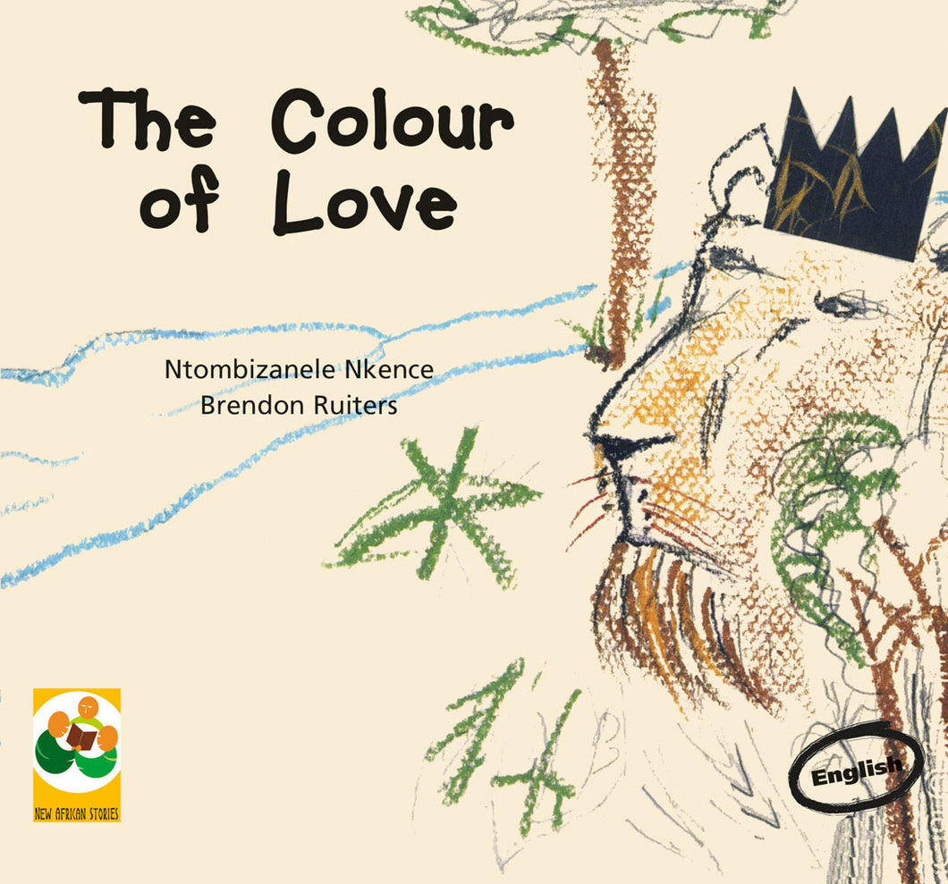THE COLOUR OF LOVE: A story from South Africa