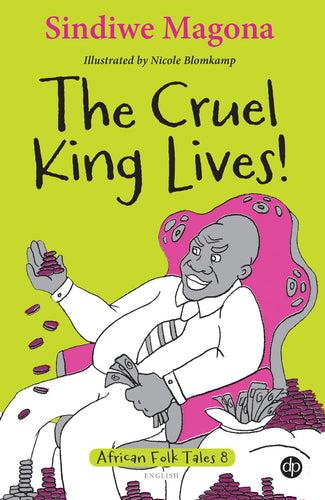 The Cruel King Lives! - Folk Tale 8