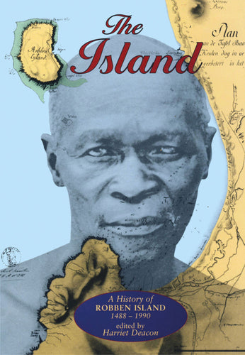 THE ISLAND: A History of Robben Island