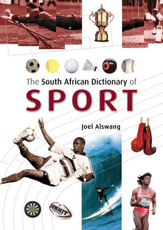 THE SOUTH AFRICAN DICTIONARY OF SPORT
