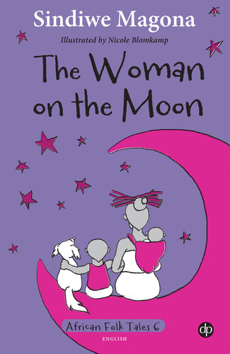 The Woman on the Moon - Folk Tale 6