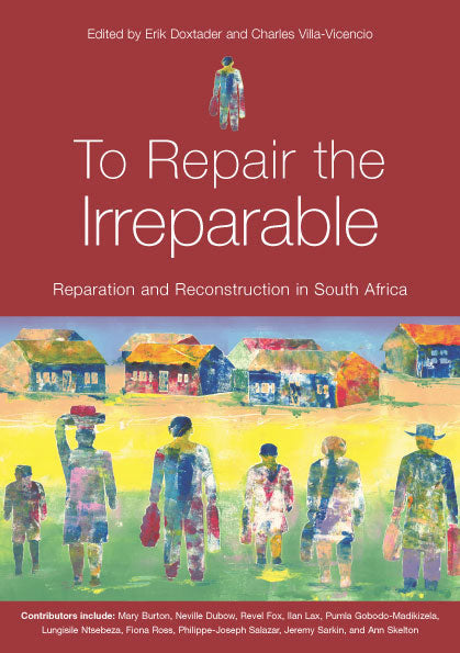 TO REPAIR THE IRREPARABLE