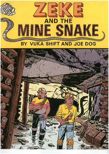 ZEKE & THE MINE SNAKE