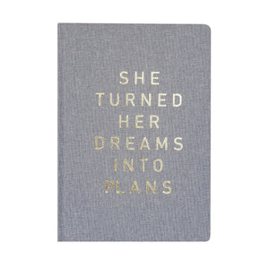 She Turned Her Dreams Into Plans Fabric Journal
