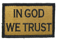 Load image into Gallery viewer, In God We Trust Patch Coyote and Black Medical Gear Outfitters  medical-gear-outfitters.myshopify.com Medical Gear Outfitters