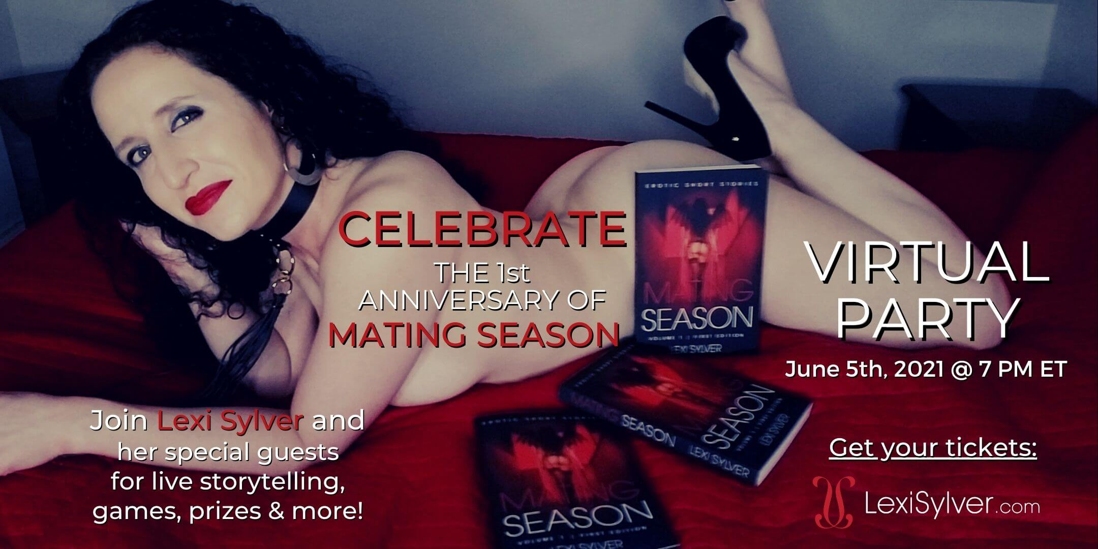 Lexi Sylver's Mating Season Virtual Anniversary Party
