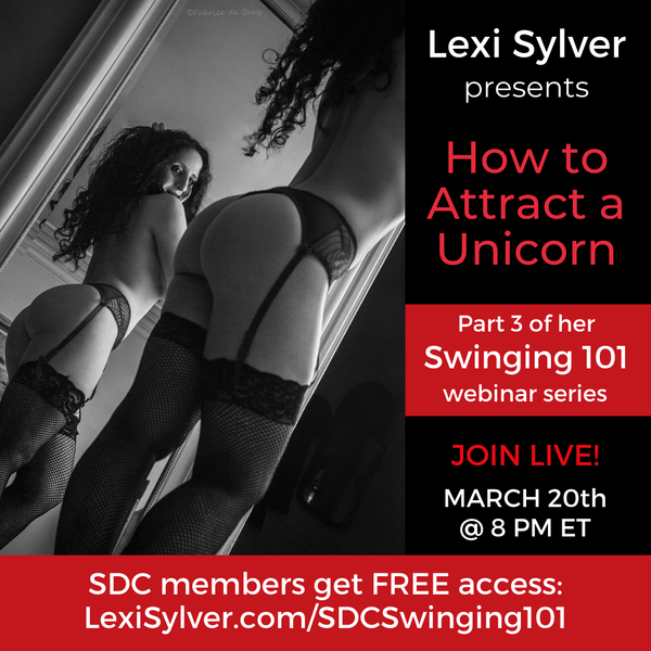 Swinging 101 How to Attract a Unicorn Webinar with Lexi Sylver