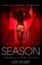 Mating Season: Erotic Short Stories by Lexi Sylver