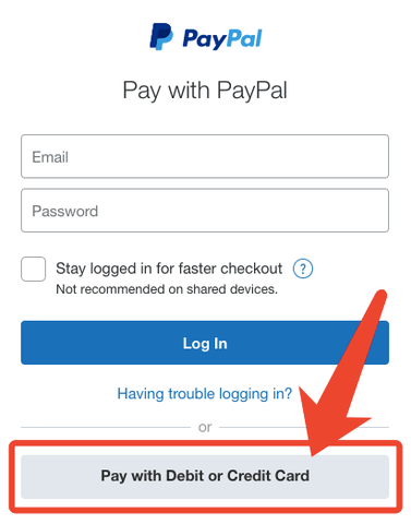 <p>When you would like to pay for with your credit card, please click the Buy Now with PayPal button first and you will see the below picture. Please click the Pay with Debit Card or Credit Card Button.</p>