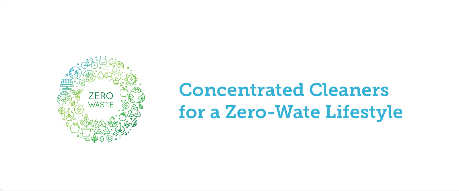 use concentrated cleaners for a zero waste lifestyle