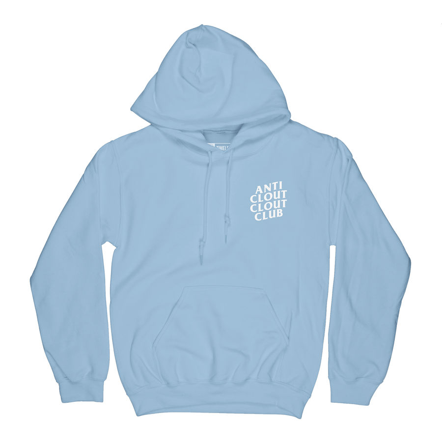 ANTI CLOUT HOODIE (LIGHT BLUE)