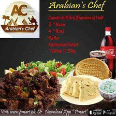 ARABIAN'S CHEF ARABIAN'S CHEF ARABIAN'S CHEF Deal  - Camel chili Dry (Boneless) Half, 3  * Naan, 4  * Roti, Raita & Kachumber Salad, 1 Drink  1.5 ltr