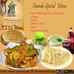 nawab Nawab Nawab Special Deal: Hari Mirch Gosht (on the bones), 4 Naan, 5 Roti, 1 Drink 1.5 ltr, Raita & Kachumar Salad