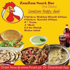 ZAM ZAM ZAM ZAM (ZamZam) Happy Deal Big - Chicken Makhni Handi 250gm, Chicken Karahi 500gm, 3 * Naan, 4 *Roti, 1.5 ltr Drink, Raita & salad