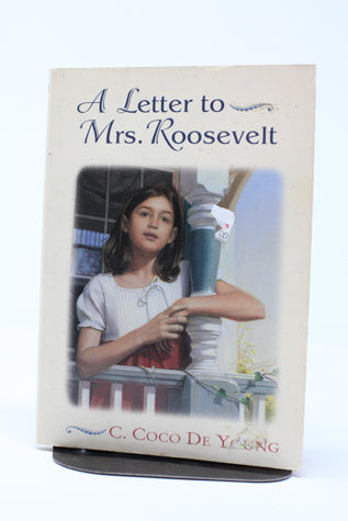 A Letter to Mrs. Roosevelt - De Young (Used-Good) - Little Green Schoolhouse Books