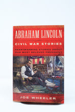 Load image into Gallery viewer, Abraham Lincoln Civil War Stories By Joe Wheeler (Used-like new) - Little Green Schoolhouse Books