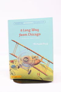 A Long Way from Chicago (Used-like new) - Little Green Schoolhouse Books