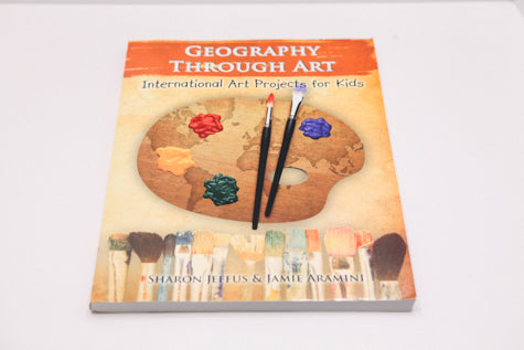 Geography Through Art - International Art Projects for Kids (Used) - Little Green Schoolhouse Books