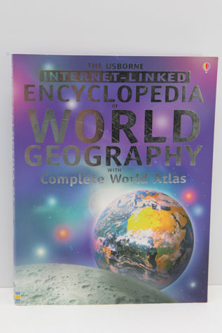 The Usborne Internet-Linked Encyclopedia World Geography with Complete World Atlas (Used-Worn/Acceptable) - Little Green Schoolhouse Books