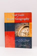 Load image into Gallery viewer, Trail Guide to World Geography-  A Teacher's Manual (Used) - Little Green Schoolhouse Books