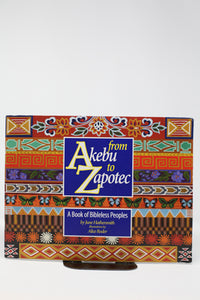A Book of Bibleless Peoples From Akebu to Zapotec