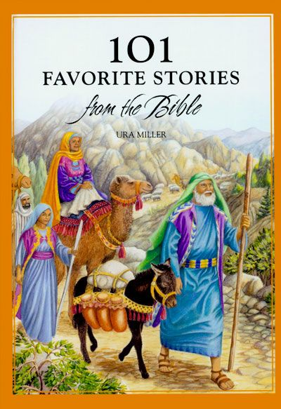 101 Favorite Stories from the Bible by Ura Miller (New) - Little Green Schoolhouse Books